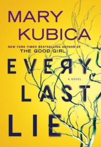 "Cover image of ""Every Last Lie"" by Mary Kubica"