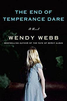 Cover of The End of Temperance Dare by Wendy Webb