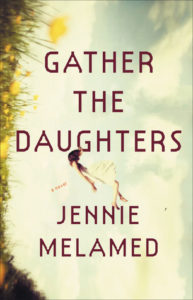Cover of Gather the Daughters by Jennie Melamed