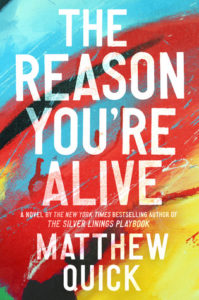 Cover of The Reason You're Alive by Matthew Quick