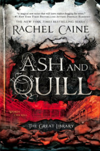 Cover of Ash and Quill, the third book in The Great Library series by Rachel Caine