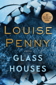 Cover of Glass Houses by Louise Penny, the 13th novel in the Chief Inspector Armand Gamache series