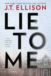 Cover of Lie To Me by J. T. Ellison