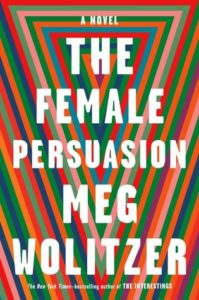 Cover of The Female Persuasion by Meg Wolitzer