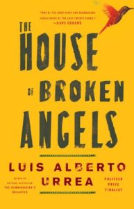 Cover of The House of Broken Angels by Luis Alberto Urrea