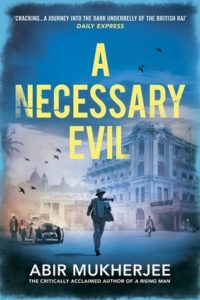 Cover of A Necessary Evil by Abir Mukherjee