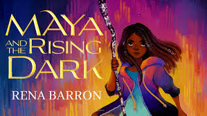 Mama Lala Reads: Maya and the Rising Dark