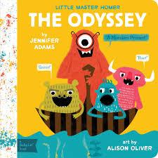 The Odyssey: A BabyLit® Monsters Primer (BabyLit Primers): Adams, Jennifer,  Oliver, Alison: 9781423641780: Amazon.com: Books