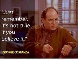 It's not a lie if you believe it – SDI Guy